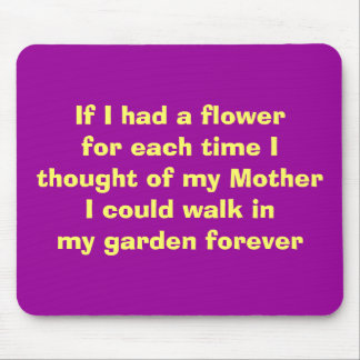 If I had a flower... Mouse Pad