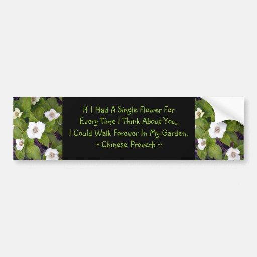If I Had A Single Flower Car Bumper Sticker
