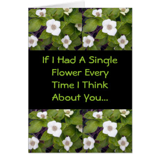 If I Had A Single Flower Card