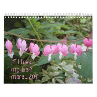if I love my Self more... Calendar