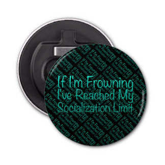 If I'm Frowning…in DuckBlue Bottle Opener