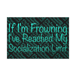 If I'm Frowning…in DuckBlue Canvas Prints