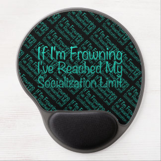 If I'm Frowning…in DuckBlue Gel Mouse Pad