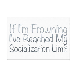 If I'm Frowning…in Grey Canvas Print