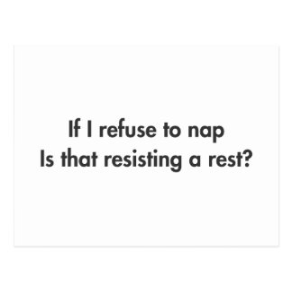 if-I-refuse-to-nap-fut-dark-gray.png Tarjetas Postales