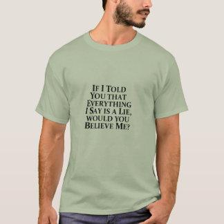 If I Told You Everything - Basic T-Shirt
