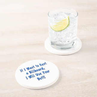 If I Want to Rent a Billboard Coaster