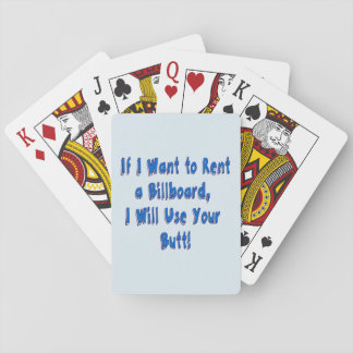If I Want to Rent a Billboard Playing Cards