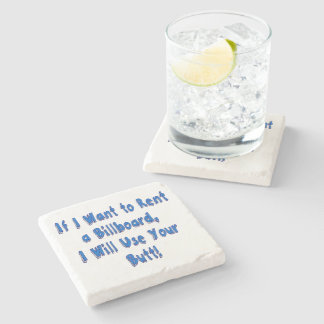 If I Want to Rent a Billboard Stone Coaster