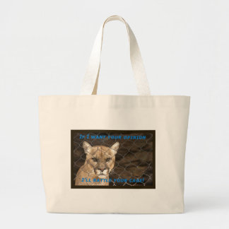 If I Want Your Opinion Tote Bag