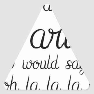 If I was from Paris Triangle Sticker