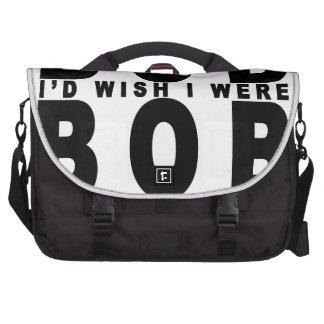 If I wasn't Bob T-Shirt Customizable.png Laptop Bags