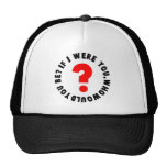 If I Were You Hat