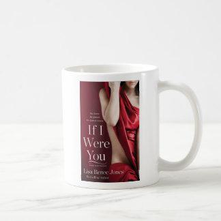 If I Were You mug