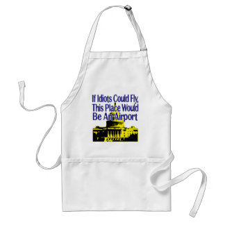 If Idiots Could Fly... Adult Apron