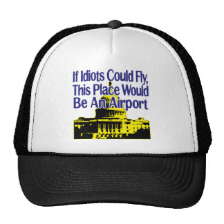 If Idiots Could Fly... Trucker Hat