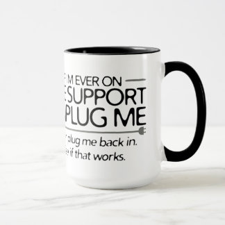 If I'm ever on life support... Mug