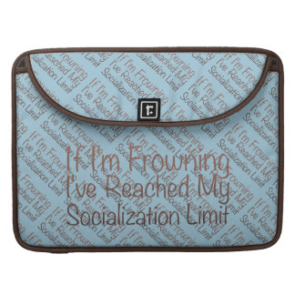 If I'm Frowning…in DuckBlue MacBook Pro Sleeve