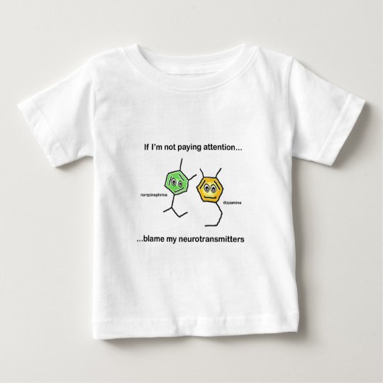 If I'm not paying attention... Baby T-Shirt