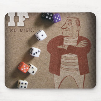 iF: Irregular Frequency Episode: No Dice Mouse Pad
