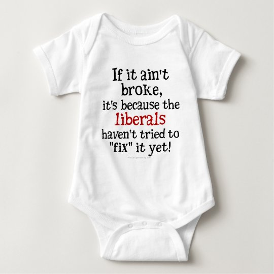 If it Ain't Broke.... Baby Bodysuit