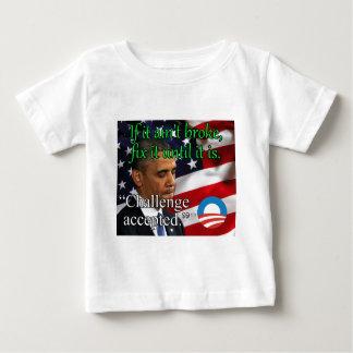 If it ain't broke fix it until it is baby T-Shirt
