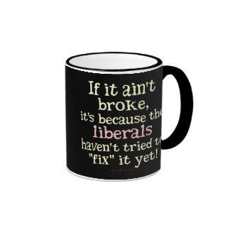 If it Ain't Broke.... Ringer Coffee Mug