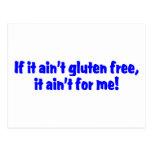 If It Aint Gluten Free It Aint For Me Postcard