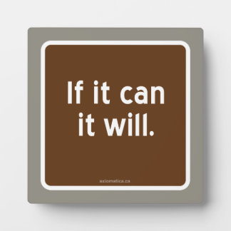 If it can it will. plaque