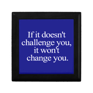 IF IT DOESN'T CHALLENGE YOU WON'T CHANGE YOU MOTIV JEWELRY BOXES