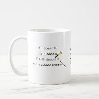 If it doesn't fit, mug