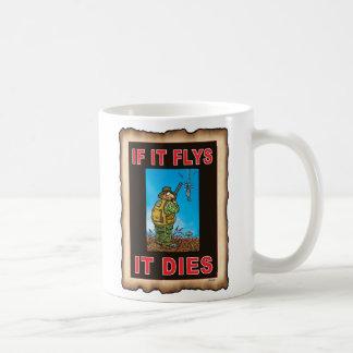 IF IT FLYS IT DIES  blue Mugs