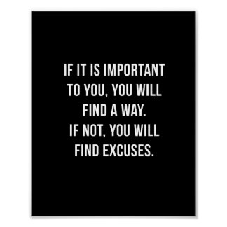 If it is important - 8 x10 Inspirational Print