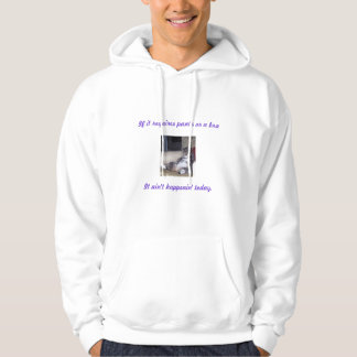 If it requires pants or a bra... hoodie