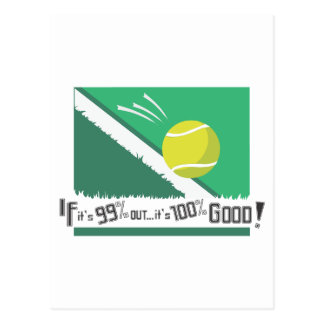 If it s 99 Out it s 100 Good Tennis Rules Postcards