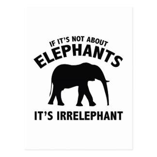 If It's Not About Elephants. It's Irrelephant. Postcard