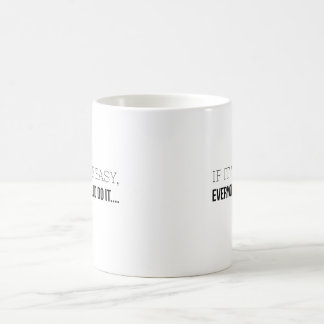 If It Were Easy - Gifts For RNs Coffee Mug