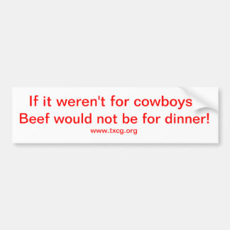 if it weren't for cowboys bumper sticker