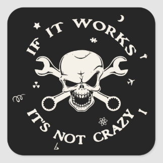 If It Works Square Sticker
