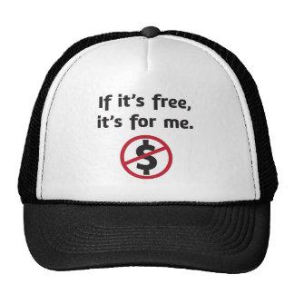 If it's free, it's for me! trucker hat