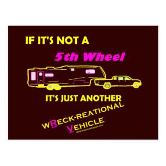 If It's Not A 5th Wheel Postcard