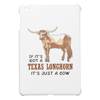 IF ITS NOT A LONGHORN COVER FOR THE iPad MINI