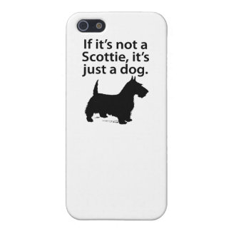 If It's Not A Scottie iPhone 5 Covers
