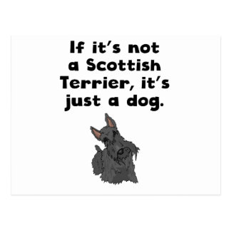 If It's Not A Scottish Terrier Postcard
