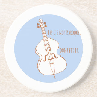 If Its Not Baroque Coasters