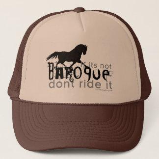 If It's Not Baroque Trucker Hat
