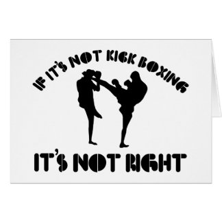 If it's not kickboxing it's not right card