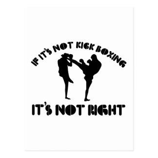 If it's not kickboxing it's not right postcard