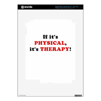 If Its Physical Its Therapy Skins For iPad 3