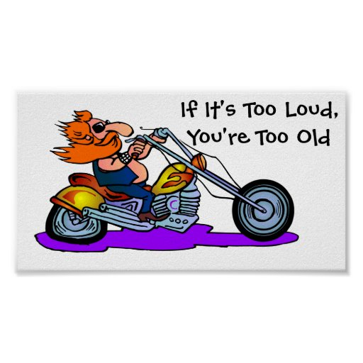 if_its_too_loud_youre_too_old_poster-r9e